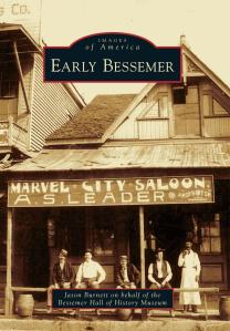 """Early Bessemer"" by Jason Burnett goes on sale Nov. 14."